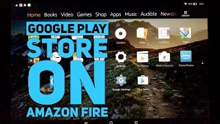 "How to install the Google Play Store on the Amazon Fire HD10 10"" Tablet"