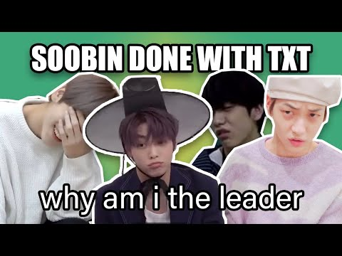 Soobin questioning why he's the leader for TXT
