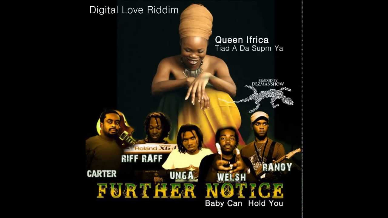 Download Queen Ifrica   Further Notice   Tiad A Da Supm Ya   Baby Can  Hold You Mixed by DEZMANSHOW
