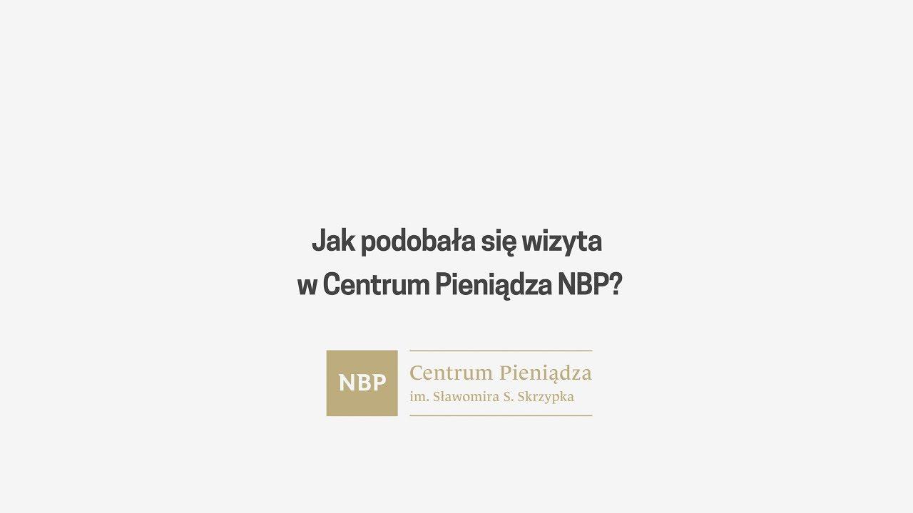 Jak podobała się wizyta w Centrum Pieniądza NBP?