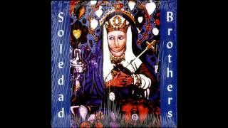 """Soledad Brothers - """"Hammer Me Down"""""""