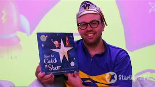 "Captain Starlight Reads ""How to Catch a Star'"