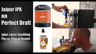 How good is Jaipur on Perfect Draft with a cheeky nib of Snaffling Pig Co. Pig of Doom?
