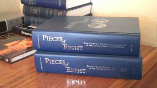 RunToGold.com Reviews Pieces Of Eight by Dr. Edwin Vieira