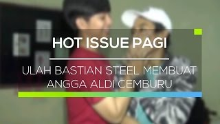 Video Ulah Bastian Steel Membuat Angga Aldi Cemburu - Hot Issue Pagi download MP3, 3GP, MP4, WEBM, AVI, FLV Mei 2018