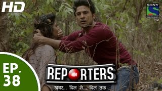 Reporters - रिपोर्टर्स - Episode 38 - 9th June, 2015