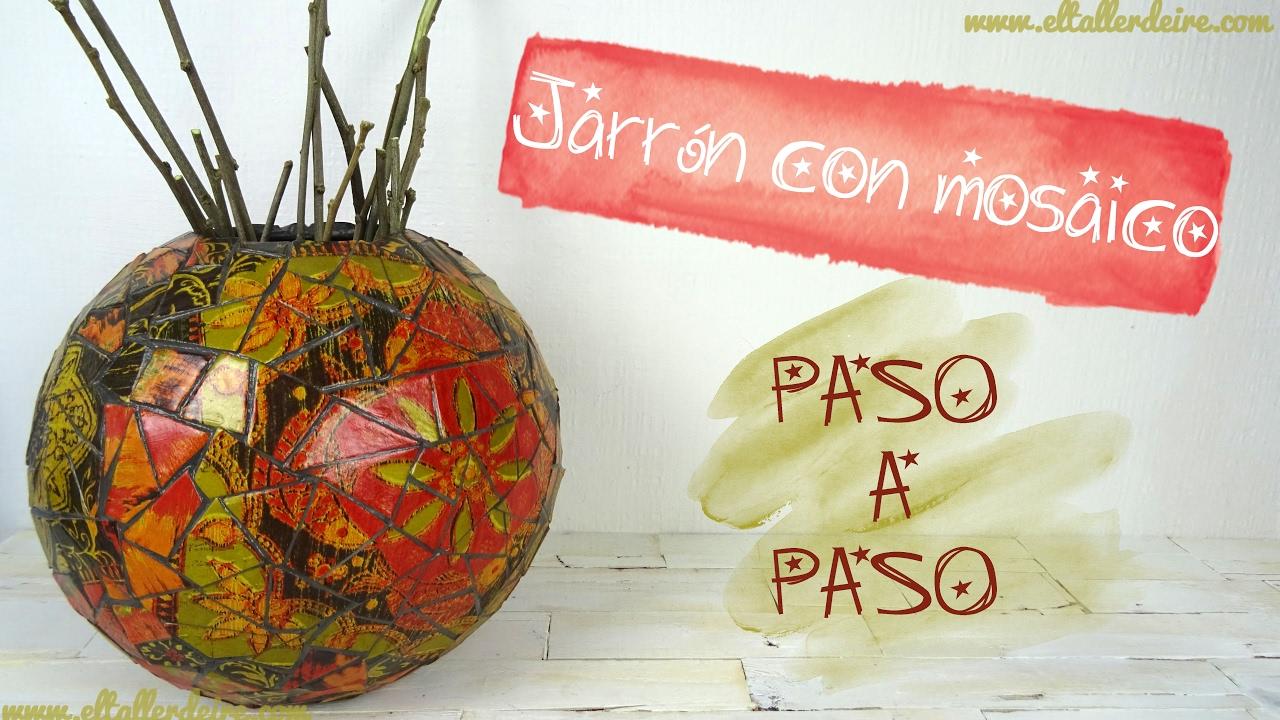 JARRN CON MOSAICO Y DECOPATCH PASO A PASO CREATIVATE