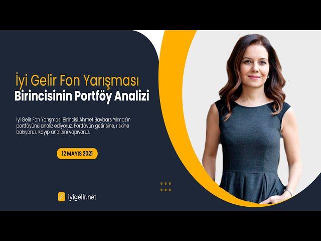 İyi Gelir Fon Yarışması Birincisinin Portföy Analizi