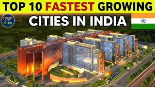 TOP 10 FASTEST GROWING CITIES IN INDIA   New India   Emerging India Thumb