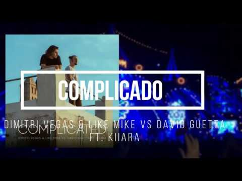 Dimitri Vegas & Like Mike vs David Guetta - Complicated FT. Kiiara (Subtitulado Español)