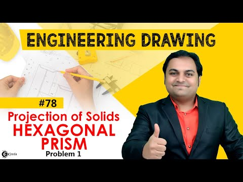 Problem no 1 on Hexagonal prism in Engineering Drawing