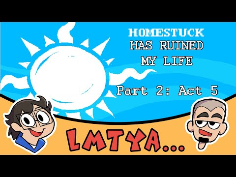 Thumbnail: Let Me Tell You About...Homestuck #2: Act 5
