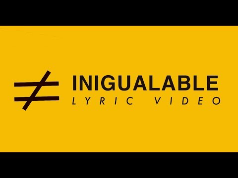 LEAD - Inigualable - Lyric Video