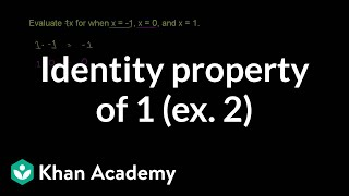 Identity property of 1 (second example)