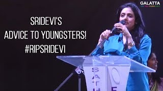 #ThrowbackThursday #TBT Sridevi's advice to Youngsters! #RIPSridevi #Srideviisnomore