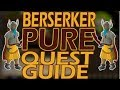 [OSRS] In Depth BERSERKER PURE QUEST GUIDE! | What Quests to do When Making a Berserker Pure