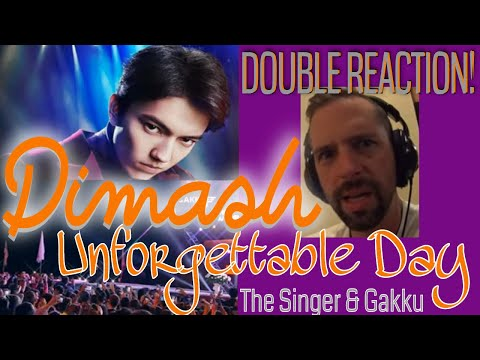 DIMASH - UNFORGETTABLE DAY - (Singer 2017 And Gakku 2017) Rock Musician DOUBLE REACTION!