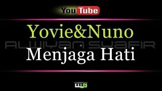 Karaoke Yovie&Nuno - Menjaga Hati