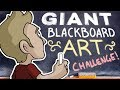 GIANT BLACKBOARD ART Challenge!