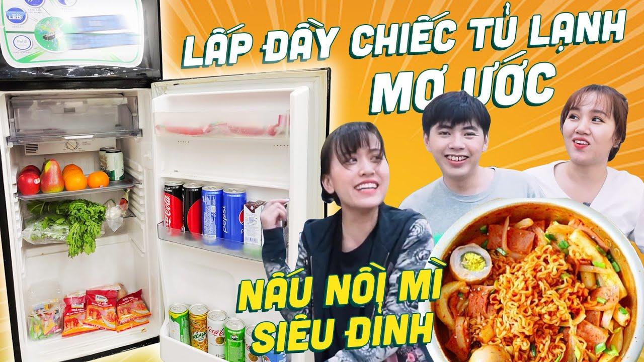 HNAG - Lấp Đầy Chiếc Tủ Lạnh Trong Mơ, Nấu nồi mì tôm siêu đỉnh !!!