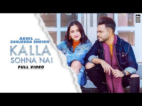 'Kalla Sohna Nai' sung by Akhil