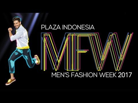 PLAZA INDONESIA MEN'S FASHION WEEK 2017 - DAY 3