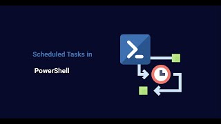 🔴Scheduled Tasks in PowerShell