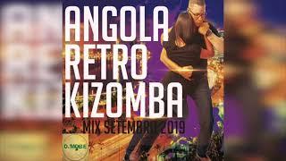 Kizomba de Angola Retro Mix 2019 - DjMobe