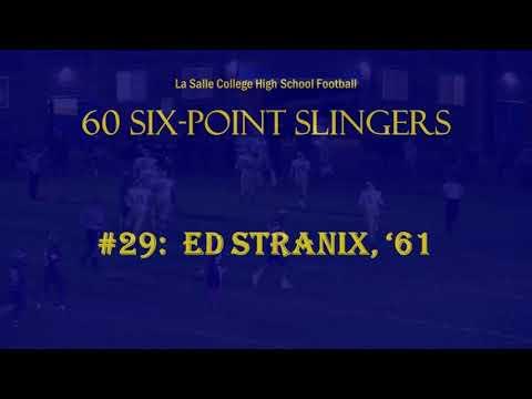 La Salle College High School Football - 60 Six Point Slingers