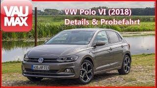 2018 VW Polo VI - Details // Probefahrt // Kaufberatung // Infos // Review // Polo AW
