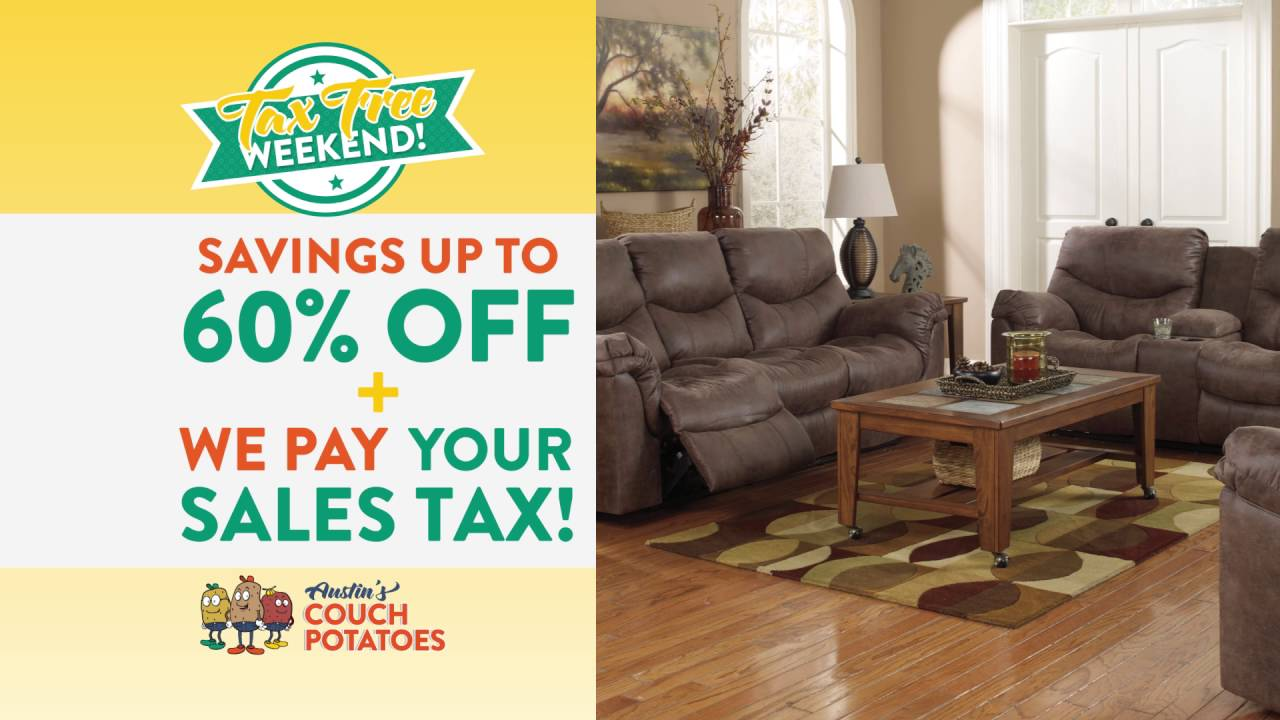 Austin S Couch Potatoes Tax Free Weekend Sale Youtube