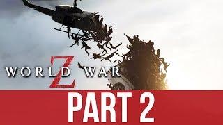 WORLD WAR Z Gameplay Walkthrough Part 2 - DESCENT (CO-OP)