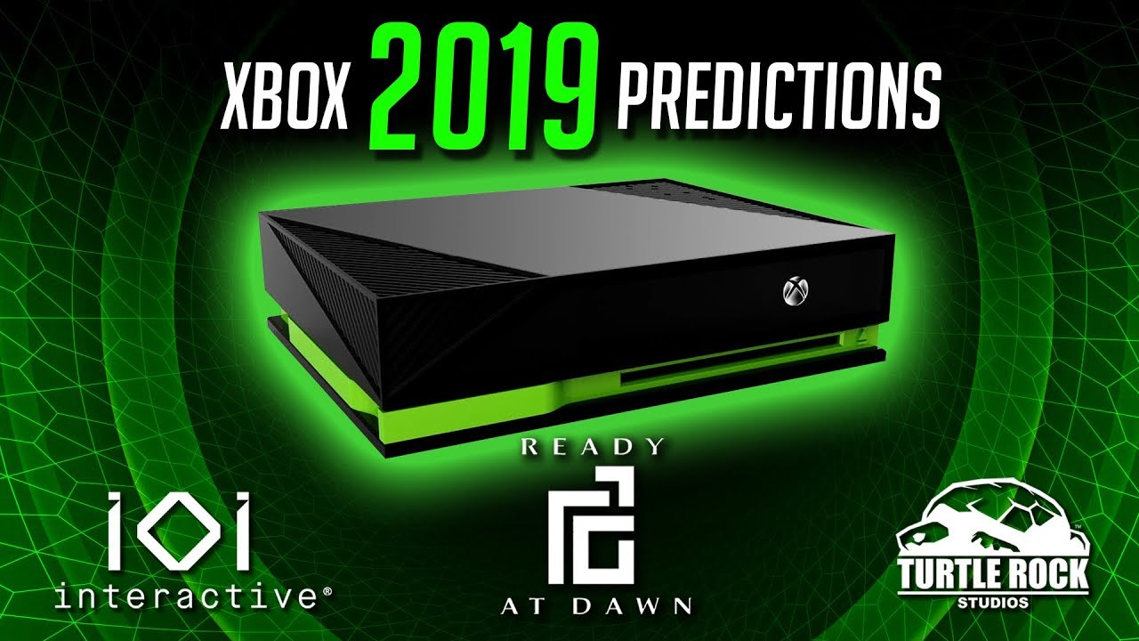 Xbox 2019 Predictions Xbox 2 Reveal New StudioXbox 2