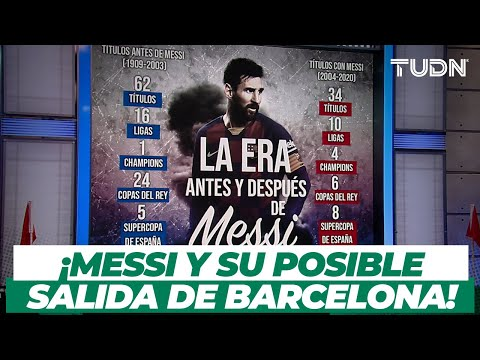 ¡El fin de una era! Messi y su salida del Barcelona | TUDN
