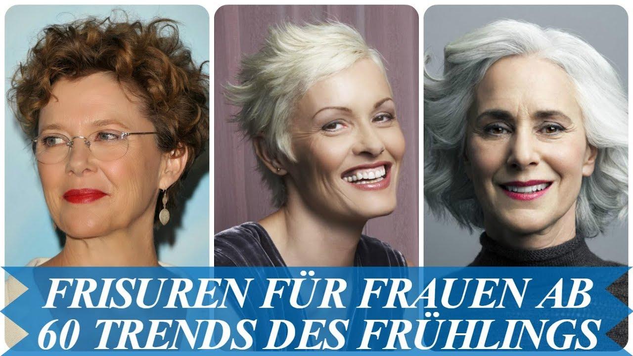 Moderne Frisuren Für Frauen Ab 60 Trends Des Frühlings 2018 YouTube