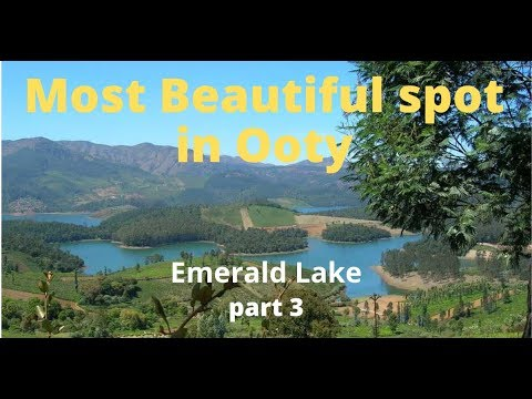 Emerald Lake |Ooty|The Most Beautiful Spot In Ooty|Doddabetta Peak