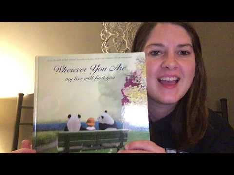 Heath Brook Story Time with Mrs. Spatola - Wherever You Are: My Love Will Find You by Nancy Tillman