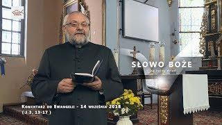 Komentarz do Ewangelii - 14 września 2018 (J 3, 13-17)