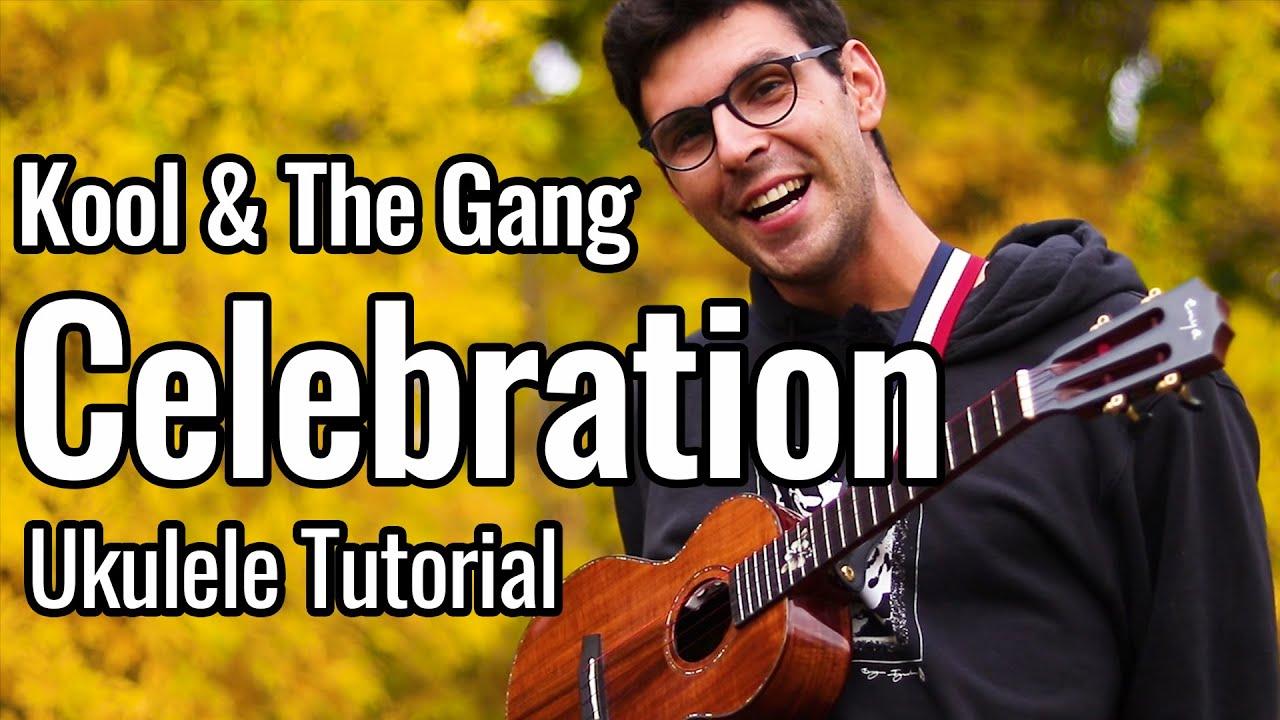 Kool & The Gang - Celebration (Ukulele Tutorial)