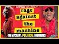 Rage Against The Machine: 10 MASSIVE RATM Political Moments