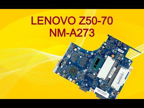 Ремонт Lenovo Z50-70. Compal NM-A273.