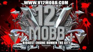 V12 MOBB DETROIT 001 We Gettin This Money