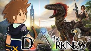 ARK | Je rejoins The Darkness !