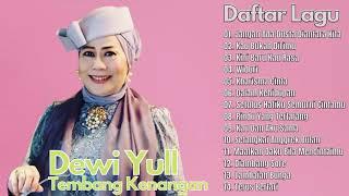 Dewi Yull Full Album Terbaik - Lagu Lawas Nostalgia | Tembang Kenangan Terpopuler
