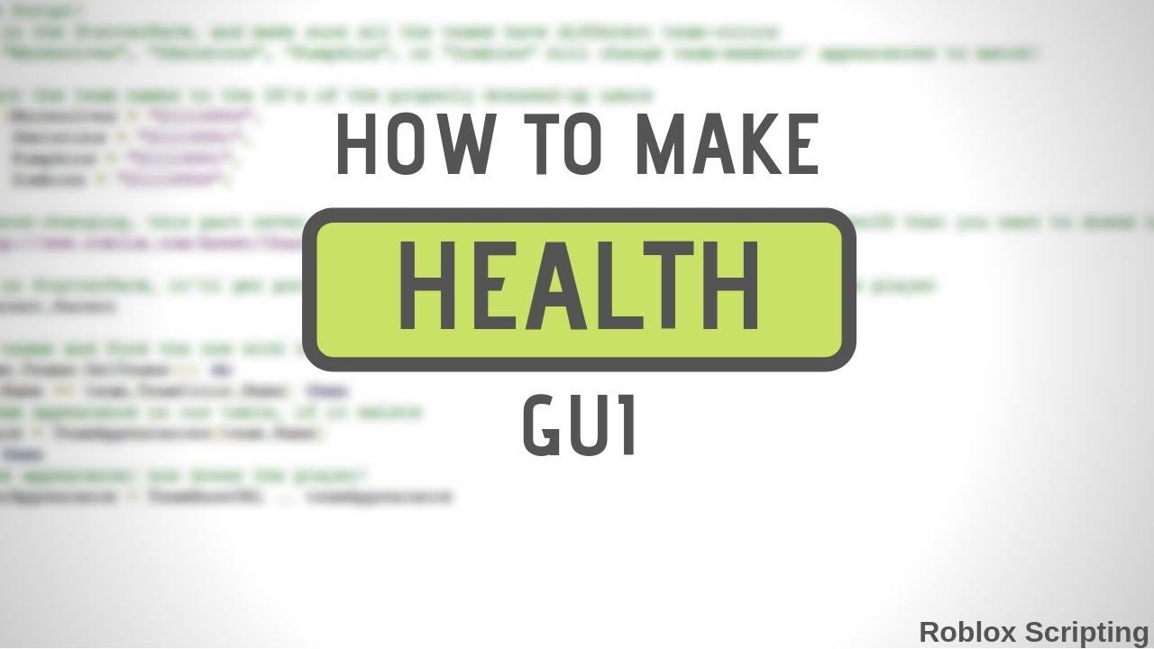 How To Make Health GUI [Roblox Scripting]