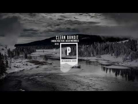 Clean Bandit - I Miss You ( Instrumental )...