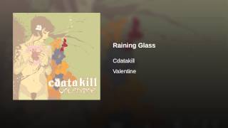 Raining Glass