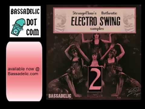 Authentic Electro Swing Samples! (from Bassadelic.com) - YouTube
