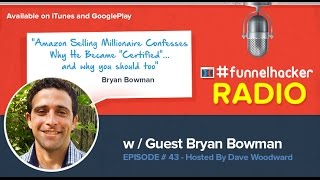 Bryan Bowman, Amazon Selling Millionaire Confesses Why He Became