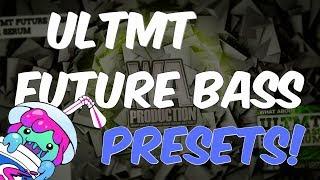 ULTMT Future Bass For Serum | Slushii, Marshmello Style xFer Serum Patches
